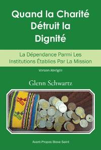 Cover Quand La Charité Détruit La Dignité