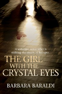 Cover The Girl with the Crystal Eyes