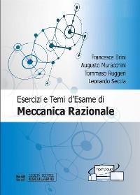 Cover Esercizi e Temi d'Esame di Meccanica Razionale