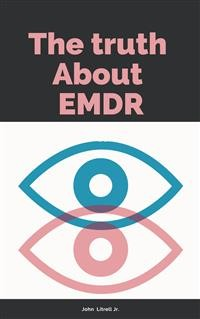 Cover The Truth About EMDR  And EMI Therapy
