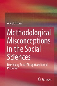 Cover Methodological Misconceptions in the Social Sciences