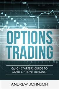 Cover Options Trading: Quick Starters Guide To Options Trading