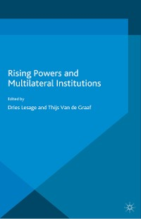 Cover Rising Powers and Multilateral Institutions