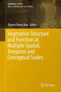 Cover Vegetation Structure and Function at Multiple Spatial, Temporal and Conceptual Scales