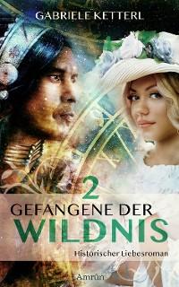 Cover Gefangene der Wildnis 2