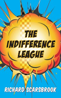 Cover The Indifference League