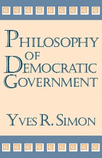 Cover Philosophy of Democratic Government
