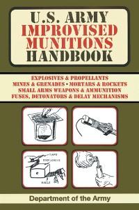 Cover U.S. Army Improvised Munitions Handbook (US Army Survival)