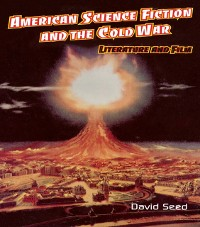 Cover American Science Fiction and the Cold War