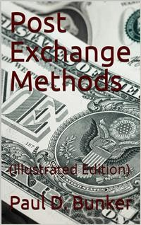 Cover Post Exchange Methods / A manual for Exchange Stewards, Exchange Officers, Members / of Exchange Councils Commanding Officers, being an / exposition of a simple and efficient system of accounting / which is applicable to large and to small Exchanges alike