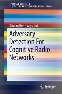 Cover Adversary Detection For Cognitive Radio Networks