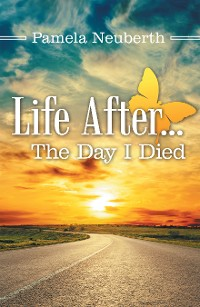 Cover Life After … the Day I Died