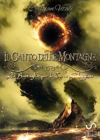 Cover #4 Il Canto delle Montagne - La Battaglia per le Terre Soleggiate