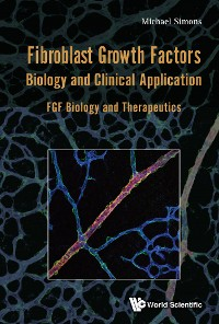 Cover Fibroblast Growth Factors: Biology And Clinical Application - Fgf Biology And Therapeutics