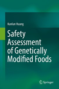 Cover Safety Assessment of Genetically Modified Foods
