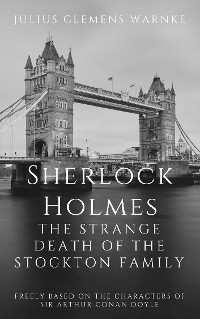 Cover Sherlock Holmes and the Strange Death of the Stockton Family