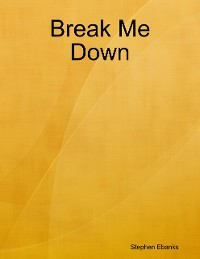 Cover Break Me Down