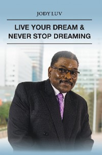 Cover Live Your Dream & Never Stop Dreaming