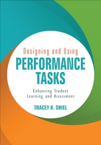 Cover Designing and Using Performance Tasks