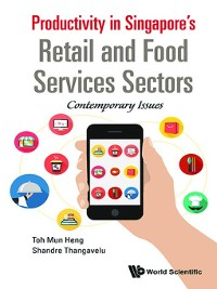 Cover Productivity In Singapore's Retail and Food Services Sectors