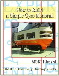 Cover How to Build a Simple Gyro Monorail