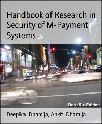 Cover Handbook of Research in  Security of M-Payment Systems