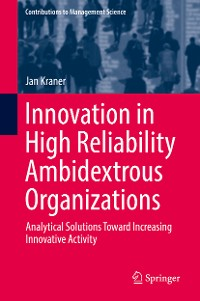 Cover Innovation in High Reliability Ambidextrous Organizations