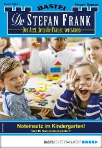 Cover Dr. Stefan Frank 2505 - Arztroman