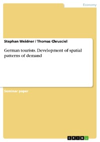 Cover German tourists. Development of spatial patterns of demand