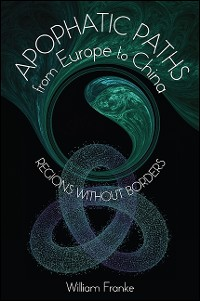 Cover Apophatic Paths from Europe to China