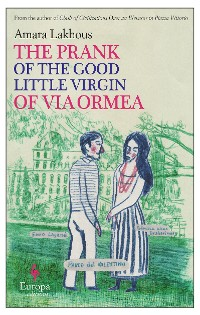 Cover The Prank of the Good Little Virgin of Via Ormea