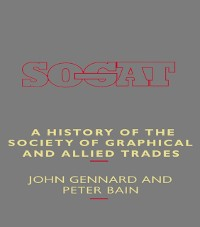 Cover History of the Society of Graphical and Allied Trades