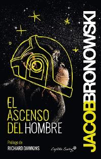 Cover El ascenso del hombre
