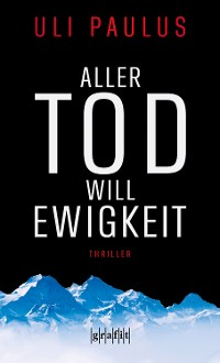 Cover Aller Tod will Ewigkeit