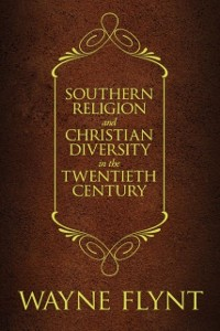 Cover Southern Religion and Christian Diversity in the Twentieth Century