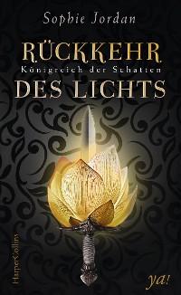 Cover Königreich der Schatten - Rückkehr des Lichts