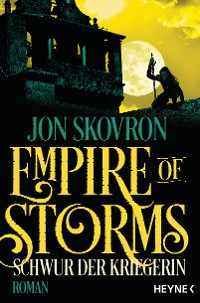 Cover Empire of Storms - Schwur der Kriegerin