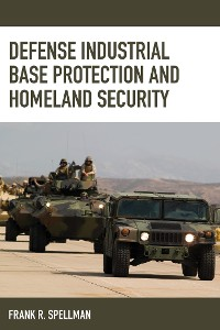Cover Defense Industrial Base Protection and Homeland Security