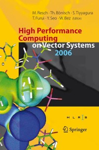 Cover High Performance Computing on Vector Systems 2006