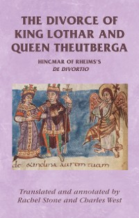Cover The divorce of King Lothar and Queen Theutberga
