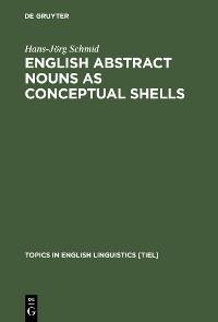 Cover English Abstract Nouns as Conceptual Shells