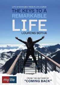 Cover The Keys to a Remarkable Life