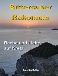 Cover Bittersüßer Rakomelo