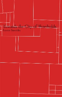 Cover Towards the City of Thresholds