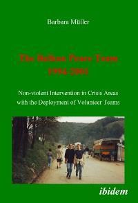 Cover The Balkan Peace Team 1994-2001