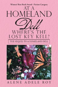 Cover At a Homeland Dell Where's the Lost Key Kell?