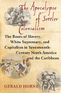 Cover The Apocalypse of Settler Colonialism