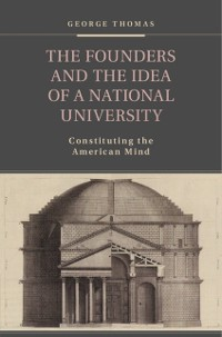 Cover Founders and the Idea of a National University