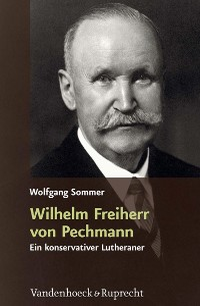 Cover Wilhelm Freiherr von Pechmann