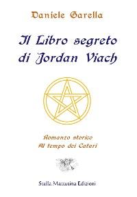 Cover Il Libro segreto di Jordan Viach